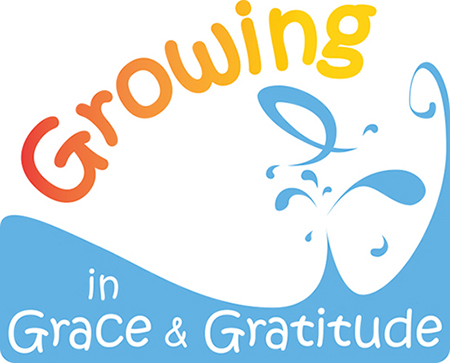 Growing in Grace and Gratitude